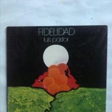 Discos de vinilo: LUIS PASTOR FIDELIDAD 1975. Lote 176416140