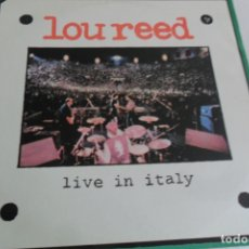 Discos de vinilo: LOU REED - LIVE IN ITALY 2 LP'S 1984. Lote 176422835