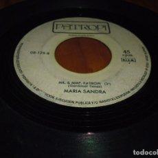Discos de vinilo: MARIA SANDRA - SINGLE SIN CARATULA SOLO DISCO - PEDIDO MINIMO 6 EUROS. Lote 176426625