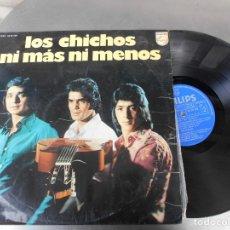 Discos de vinilo: LOS CHICHOS-LP NI MAS NI MENOS. Lote 176429883