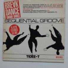 Discos de vinilo: TIDEE T - SEQUENTIAL GROOVE (BREAK DANCE-SMURF DANCE). TDKDA64. Lote 176430263