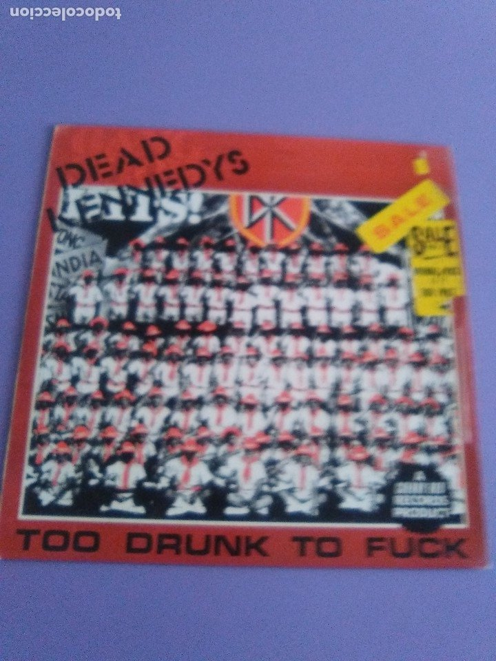 Discos de vinilo: JOYA MUY RARO MAXI.DEAD KENNEDYS.TOO DRUNK TO FUCK. UK. CHERRY RED RECORDS 12 CHERRY 24.AÑO 1981. - Foto 5 - 176454538