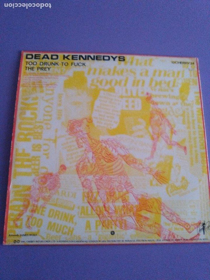 Discos de vinilo: JOYA MUY RARO MAXI.DEAD KENNEDYS.TOO DRUNK TO FUCK. UK. CHERRY RED RECORDS 12 CHERRY 24.AÑO 1981. - Foto 2 - 176454538