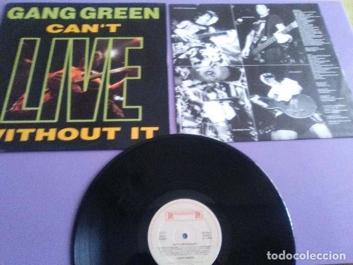 MUY RARO LP. GANG GREEN - CANT LIVE WITHOUT IT LP + ENCARTE-1990 HARDCORE PUNK.ROADRUNNER RR 93801 (Música - Discos - LP Vinilo - Punk - Hard Core)