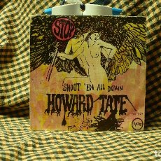 Discos de vinilo: HOWARD TATE -- STOP / SHOOT 'EM ALL DOWN, VERVE FORECAST 1968.. Lote 176462985