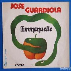 Discos de vinilo: SINGLE / JOSÉ GUARDIOLA / EMMANUELLE - EVA / 1974. Lote 176467122