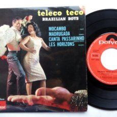Discos de vinilo: TELECO TECO. BRAZILIAN BOYS. EP POLYDOR 27134. FRANCE. MOCAMBO. MADRUGADA. CANTA PASSARINHO.. Lote 176485280