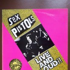 Discos de vinilo: SEX PISTOLS - LIVE AND LOUD!! - LP - LINK RECORDS - 1989 - VG+. Lote 176499763