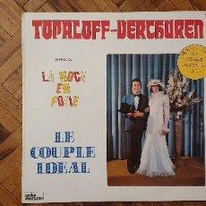 Discos de vinilo: TOPALOFF* - VERCHUREN* ?– LE COUPLE IDÉAL SELLO: ANDRÉ VERCHUREN ?– 65 511, DISC'AZ ?– 65 511 . Lote 176503130