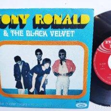 Discos de vinilo: TONY RONALD & THE BLACK VELVET - 45 SPAIN PS - EX+ * TAKE A LETTER MARIA. Lote 176520680