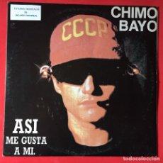 Discos de vinilo: CHIMO BAYO – ASI ME GUSTA A MI. Lote 255001315