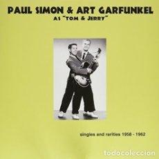 Discos de vinilo: PAUL SIMON & ART GARFUNKEL AS TOM & JERRY * SINGLES AND R * LP 180G HQ HEAVYWEIGHT * PRECINTADO!!. Lote 176524322
