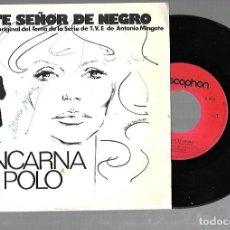 Discos de vinilo: SINGLE. ESTE SEÑOR DE NEGRO. SERIE DE TVE. ENCARNA POLO. 1975. Lote 176540117