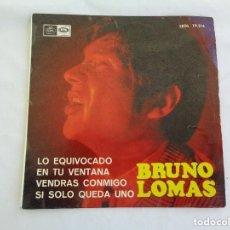 Discos de vinilo: BRUNO LOMAS – LO EQUIVOCADO (REGAL – SEDL 19.514 7'', EP 1966) VG/VG. Lote 176540802