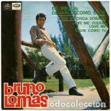 Disques de vinyle: BRUNO LOMAS – ES MEJOR DEJARLO COMO ESTÁ (REGAL – SEDL 19.527 7'', EPM 1965). Lote 176541290