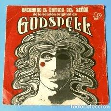 Discos de vinilo: GODSPELL ROBIN AND COMPANY (SINGLE 1972) PREPARAD EL CAMINO DEL SEÑOR - MUSICAL BROADWAY (RARO). Lote 176543155