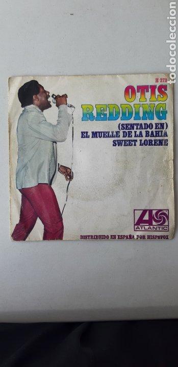 OTIS REDDING. SENTADO EN EL MUELLE DE LA BAHIA. SWEET LORENE (Música - Discos - Singles Vinilo - Jazz, Jazz-Rock, Blues y R&B)