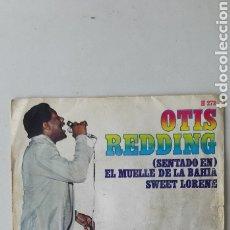 Discos de vinilo: OTIS REDDING. SENTADO EN EL MUELLE DD LA BAHIA. SWEET LORENE. Lote 176544017