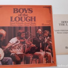 Discos de vinilo: BOYS OF THE LOUGH- GOOD FRIENDS...GOOD MUSIC- SPAIN PROMO LP 1978 + LIBRETO- COMO NUEVO.. Lote 176567215