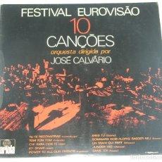 Disques de vinyle: JOSÉ CALVÁRIO - FESTIVAL EUROVISAO 10 CANCOES - ARIOLA-EURODISC 1973. Lote 176569379