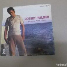 Discos de vinilo: ROBERT PALMER (SN) JOHNNY AND MARY AÑO – 1980. Lote 176586033