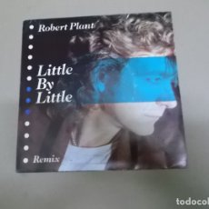 Discos de vinilo: ROBERT PLANT (SN) LITTLE BY LITTLE AÑO – 1985 - PROMOCIONAL. Lote 176586169