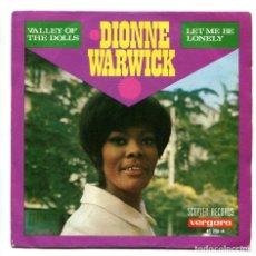 Discos de vinilo: DIONNE WARWICK. WALLEY OF THE DOLLS. VERGARA 1968 SP. Lote 176617888