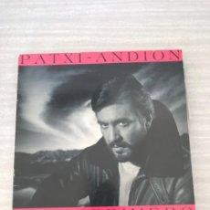 Discos de vinilo: PATXI ANDION. Lote 176635173