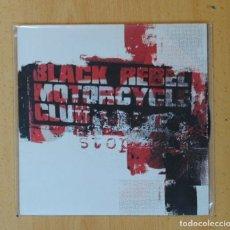 Discos de vinilo: BLACK REBEL MOTORCYCLE CLUB - STOP / HIGH LOW - SINGLE. Lote 176637034
