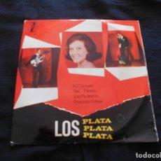 Discos de vinilo: LOS PLATA // EL CHORORO + 3. Lote 176644202