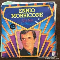 Discos de vinilo: ENNIO MORRICONE - CHI MAI - SINGLE GENERAL FRANCIA 1981. Lote 176644279