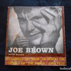 Discos de vinilo: JOE BROWN AND THE BRUVVERS // LA CARROZA DEL AMOR + 3. Lote 176644539