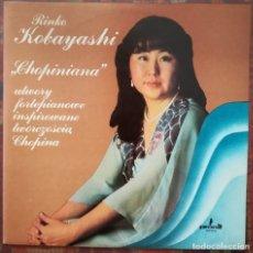 Discos de vinilo: RINKO KOBAYASHI (PIANO). CHOPINIANA, PIEZAS DE VARIOS COMPOSITORES. Lote 176659669