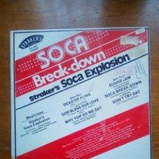 Discos de vinilo: STRAKER'S SOCA EXPLOSION - SOCA BREAK-DOWN, STRAKER'S RECORDS, 1980. US.. Lote 176662364