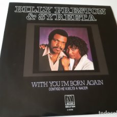 Discos de vinilo: BILLY PRESTON & SYREETA- WITH YOU I´M BORN AGAIN- SPAIN LP 1981- VINILO COMO NUEVO.. Lote 176668948