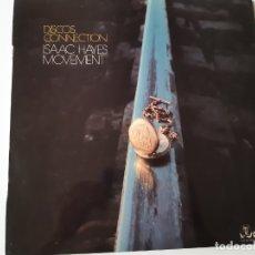 Discos de vinilo: ISAAC HAYES- MOVEMENT- DISCOS CONNECTION- SPAIN LP 1976- VINILO COMO NUEVO.. Lote 176670705