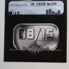 Discos de vinilo: IN YOUR MIND. SMP PRES DJ. T-KAY 08/15 RECORDS. MAXI SINGLE. TDKDA68. Lote 176677164