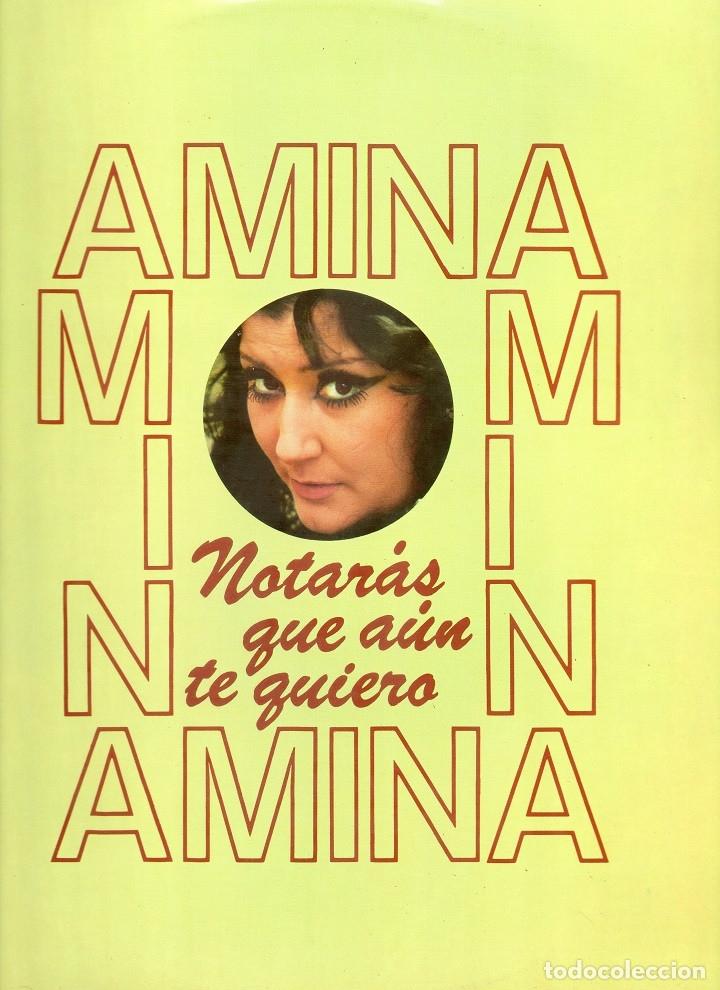 AMINA NOTARAS QUE AUN TE QUIERO 1976 CLAVE 18-1364 (Música - Discos - LP Vinilo - Flamenco, Canción española y Cuplé)