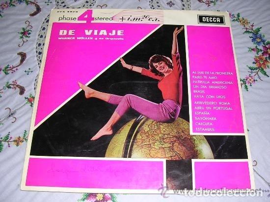 LP - WERNER MULLER Y SU ORQUESTA - DE VIAJE - 4 FASES, ORIGINAL ESPAÑOL, DECCA 1964 (Música - Discos - LP Vinilo - Bandas Sonoras y Música de Actores )