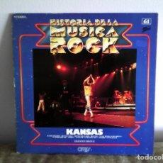 Discos de vinilo: KANSAS - HISTORIA DE LA MUSICA ROCK LP VINILO. Lote 176703199