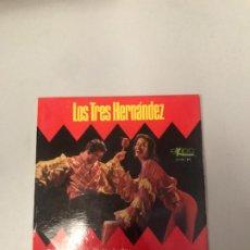 Discos de vinilo: LOS 3 HERNANDEZ. Lote 176722797