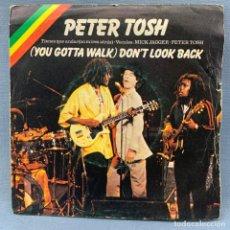 Discos de vinilo: PETER TOSH & MICK JAGGER. YOU GOTTA WALK DON'T LOOK BACK/ SOON COME. EMI-ROLLING STONES - 1978. Lote 287647528