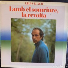 Discos de vinilo: LLUIS LLACH//I AMB EL SOMRIURE, LA REVOLTA//1982//PORTADA DOBLE//(VG+ VG+). LP. Lote 176731028