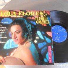 Discos de vinilo: LOLA FLORES Y ANTONIO GONZALEZ-LP LOLA DE ESPAÑA-1968. Lote 176736485