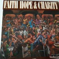 Discos de vinilo: FAITH HOPE & CHARITY - SPAIN LP 1978 - EXC. ESTADO.. Lote 176743594