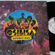Discos de vinilo: OSIBISA- SUPERFLY MAN - SPAIN PROMO LP 1978 - EXC. ESTADO.. Lote 176746102