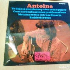 Discos de vinilo: ANTOINE, EP, YO DIGO LO QUE PIENSO Y VIVO COMO QUIERO + 3, AÑO 1966. Lote 176754085