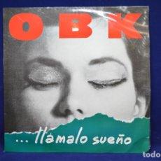 Discos de vinilo: OBK - ...LLÁMALO SUEÑO - LP. Lote 176754110