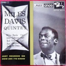 Discos de vinilo: THE MILES DAVIS QUINTET - JUST SQUEEZE ME 45RM 1961 FRANCIA MUY RARO JAZZ. Lote 176758009