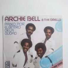 Discos de vinilo: ARCHIE BELL &THE DRELLS: THE SOUL CITY WALK.1976. Lote 176771192